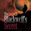 E-book ความลับแห่งป่าต้องห้าม The Blackwolf' Secret (เล่มสี่... Lycan Series) / mirininthemoon