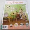 my home ฉบับที่ 55 ธันวาคม 2557 3R จัดบ้านให้น่าอยู่ง่าย ๆ ด้วยตัวเรา