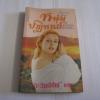 หนุ่มปาฏิหารย์ (Miracle Man) Joanna Mansell เขียน ตะวันอำไพ แปล***สินค้าหมด***