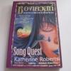 ซองเควสท์ บทเพลงแห่งเอ็กโคเรียน (Song Quest) Katherine Roberts เขียน นาธาน แปลและเรียบเรียง