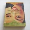 การปรากฏตัวของหญิงสาวในคืนฝนตก (South of The Border, West of The Sun) Haruki Murakami เขียน โตมร ศุขปรีชา แปล***สินค้าหมด***