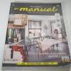 บ้านและสวน The Manual คู่มืองานช่างของคนรักบ้าน Vol. 1 March 2013 พิมพ์ครั้งที่ 2***สินค้าหมด***