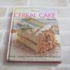 Cereal Cake Good Cake for Good Health วนิดา คุ้มอนุวงศ์และนิลุบล เรืองทอง เขียน***สินค้าหมด***