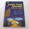 Grammar Through Concersation เรียนลัดไวยากรณ์จากการสนทนา สรรเสริฐ สุวรรณประเทศ เขียน***สินค้าหมด***