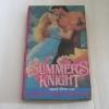 อัศวินอสูรย์ (Summer's Knight) เวอร์จิเนีย ลีน เขียน อดุลย์ พิจิตร แปล***สินค้าหมด***