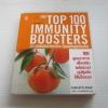 100 สุดยอดอาหารกระตุ้นพลังภูมิคุ้มกัน (The Top 100 Immunity Boosters) Charlotte Haigh เขียน กุลธิดา มงคลศิริเกียรติ แปล***สินค้าหมด***