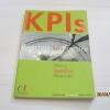 วิธีสร้างดัชนีชี้วัดที่ได้ผลจริง (KPIs : Principle to Practice) โดย วสิษฐ์ พรหมบุตร/ สุธี ปิงสุทธิวงศ์ / เจริญสิน เลิศมหกิจ***สินค้าหมด***