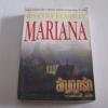 สัญญารัก (Mariana) Susanna Kearsley เขียน งามพรรณ แปล***สินค้าหมด***