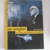 เลอ คอร์บูซิเยร์ สถาปนิกผู้ทรงอิทธิพลที่สุดแห่งศตวรรษที่ 20 ชัยยศ อิษฏ์วรพันธุ์ เขียน***สินค้าหมด***