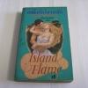 เพลิงรักโจรสลัด (Island Flame) Karen Robards เขียน ปริญ ชินรัตน์ แปล***สินค้าหมด***