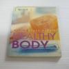 สุขภาพดีด้วยวิธีเรียบง่าย Healthy Body