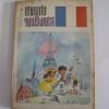 ผจญภัยในฝรั่งเศส (Adventures in France) อ.สนิทวงศ์ แปล***สินค้าหมด***