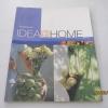 IDEA@HOME พิมพ์ครั้งที่ 2 วิจิตรา ศิริเธียรไชย เขียน ปวีณ สมบูรณ์ ภาพ