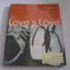อ่านไป...ให้รักเป็น Love's Love ฉบับพิมพ์ใหม่ เพื่อใคร...คนพิเศษ พิมพ์ครั้งที่ 7***สินค้าหมด***