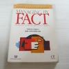 การบริหารจัดการด้วยข้อมูลจริง (Managing by Fact) พิมพ์ครั้งที่ 2 Tomozo Kobata เขียน ศุภชัย อาชีวระงับโรค แปล