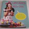 CUPCAKE BY JELLY JAN คุณแจน-นวณัฐ ศรียุกต์สิริ เขียน***สินค้าหมด***