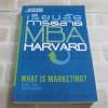 เรียนลัดการตลาด MBA Harvard (What is Marketing?) Alvin J. Silk เขียน ปฏิพล ตั้งจักรวรานนท์และวีรวุธ มาฆะศิรานนท์ แปล