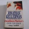 คมมีดปริศนา (Over The Edge) Jonathan Kellerman เขียน กฤษฎา วิเศษสังข์ แปล ***สินค้าหมด***