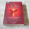 มหาศึกชิงบัลลังก์ เล่ม 4 กาดำสำราญเลือด 4.1 (A Game of Thrones : A Feast For Crows) พิมพ์ครั้งที่ 5 จอร์จ อาร์. อาร์. มาร์ติน เขียน เกษมศรี วงศ์เลิศวิทย์ แปล