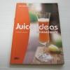 Juice Ideas หลากรสน้ำผลไม้ เนตรนภิส สนองคุณ เขียน***สินค้าหมด***