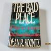 ฝันร้ายที่เป็นจริง (The Bad Place) Dean R. Koontz เขียน สุวิทย์ ขาวปลอด แปล***สินค้าหมด**