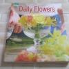 Daily Flowers โดย ปณิธาน ทองสถิตย์
