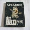 เขี้ยว (Snakes) Guy N. Smith เขียน ชาญชวะ แปล***สินค้าหมด***