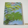 หนังสือคู่มือคนรักต้นไม้ ไม้ต้นประดับใบ พิมพ์ครั้งที่ 2 วชิรพงศ์ หวลบุตตา เขียน