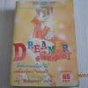 DREAMER ดรีมเมอร์เมอร์ เล่มเดียวจบ Masam Takeuchi เขียน