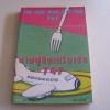 ชายผู้กินเครื่องบิน 747 (The Man Who Ate The 747) เบน เชอร์วู้ด เขียน วาริน นิลศิริสุข แปล***สินค้าหมด***