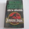 จูราสสิกปาร์ก (Jurassic Park) Michael Crichton เขียน กำจาย ตะเวทิพงศ์ แปล***สินค้าหมด***
