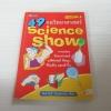 49 กลวิทยาศาสตร์ Science Show พิมพ์ครั้งที่ 3 ลัดดาวัลย์ กัณหสุวรรณ เขียน***สินค้าหมด***