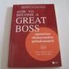 กฏของเจ้านายเพื่อสรรหาและรักษาลูกน้องชั้นยอดเอาไว้ (How To Become A Great Boss) Jeffrey J. Fox เขียน ภัทราพร ฟูสกุล แปล***สินค้าหมด***