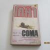 โคม่า (Coma) โรบิน คุ๊ก เขียน สนชัย นกพลับ แปล***สินค้าหมด***