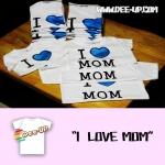 เสื้อสกรีน I Love MoM