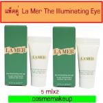แพ็คคู่ La Mer The Illuminating Eye Gel (5mlx2)ทรีทเมนต์บำรุงผิวรอบดวงตาสูตรเจลอุดมด้วยคุณค่าแห่งการฟื้นบำรุงของน้ำสกัดเข้มข้น Miracle Broth อันเป็นเอกสิทธิ์แห่งลาแมร์