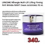 พร้อมส่ง Lancome RENERGIE MULTI-LIFT Lifting Firming Anti-Wrinkle Night Cream 15 ml.มีกล่อง ทรีตเม้นต์สำหรับกลางคืนที่ออกแบบมาเพื่อกระชับผิว ซึ่งกำหนดสูตด้วย Multi‑Tension technology