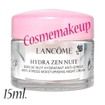 Lancome Hydra Zen Nuit Anti-Stress Moisturising Night Cream 15ml ครีมบำรุงผิวหน้าสำหรับกลางคืน ลดความแห้งกร้าน ช่วยเติมความชุ่มชื่นให้ผิวได้อย่างสมดุล ป้องกันการสูญเสียความชุ่มชื่น ให้ผิวได้ผ่อนคลาย