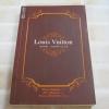 Louis Vuitton เปิดบันทึก... กลยุทธ์สร้างแบรนด์ พิมพ์ครั้งที่ 3 Shinya Nagasawa เขียน ศรีวิภา สุสัณพูลทอง แปล (จองแล้วค่ะ)
