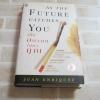 เมื่ออนาคตไล่ล่าคุณ (As The Future Catches You) พิมพ์ครั้งที่ 2 Juan Enriquez เขียน ชวนิต ศิวะเกื้อ และ สมสกุล เผ่าจินดามุข แปล (ฉบับปกแข็ง)