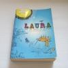 ลอร่า กับความลับแห่งอเวนเทอร์ร่า (Laura And The secret Of Aventerra) ปีเตอร์ ฟรอยด์ เขียน พร่างดาว นูประดิษฐ์ แปล