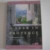 หนึ่งปีแสนสุขในโปรวองซ์ (A YEAR IN PROVENCE) พิมพ์ครั้งที่ 3 Peter Mayle เขียน งามพรรณ เวชชาชีวะ แปล***สินค้าหมด***