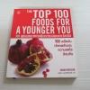 100 สุดยอดอาหารเพื่อความอ่อนเยาว์สดใส Sarah Merson เขียน กุลธิดา มงคลศิริเกียรติ แปล