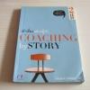 เล่าเรื่องอย่างผู้นำ (Coaching by Story) เกรียงศักดิ์ นิรัติพัฒนะศัย เขียน