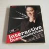 Interactive Communications เกรียงไกร กาญจนะโภคิน เขียน