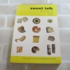 Sweet Talk สวีททอล์ค อัญชลี ศรีไพศาล เรื่องและภาพ