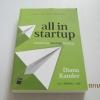 all in startup หนังสือสำหรับสตาร์ทอัพที่เซ็กซี่ที่สุด Diana Kander เขียน นรา สุภัคโรจน์ แปล***สินค้าหมด***