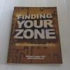 สภาวจิตแห่งความสำเร็จ (Finding Your Zone) Michael Lardon, M.D. เขียน จุฑาทิพย์ โกยกิจเจริญ แปล***สินค้าหมด***
