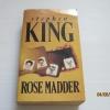 โรสแมดเดอร์ (Rose Madder) Stephen King เขียน สุวิทย์ ขาวปลอด***สินค้าหมด***