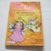 แอรี่ แฟรี่ นางฟ้าจอมเปิ่น ตอน มหัศจรรย์วันโกลาหล (Airy Fairy - Magic Mess!) ฉบับสองภาษา ไทย-อังกฤษ Margaret Ryan & Teresa Murfin เขียน เกษมพันธ์ วิริยานนท์ แปล
